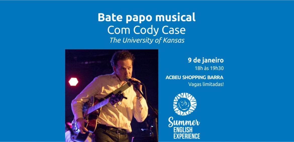 SEE | Bate papo musical com Cody Case