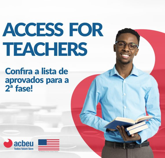 Access For Teachers | Lista de aprovados para a 2ª fase