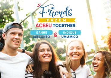 Friends fazem ACBEU together