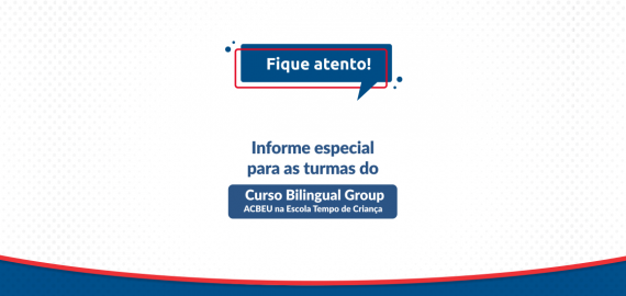 Informe ACBEU | Turmas do Curso Bilingual Group
