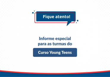 Informe ACBEU | Turmas do Curso Young Teens