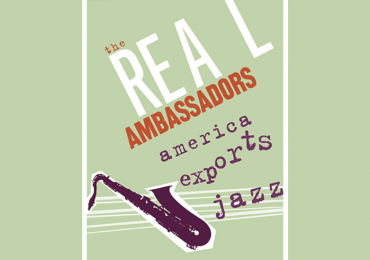 The Real Ambassadors | America Exports Jazz