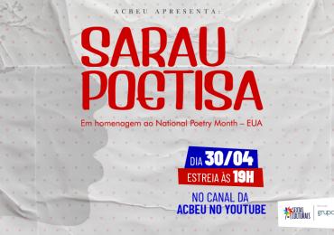 Sarau Poetisa | Em homenagem ao National Poetry Month – EUA